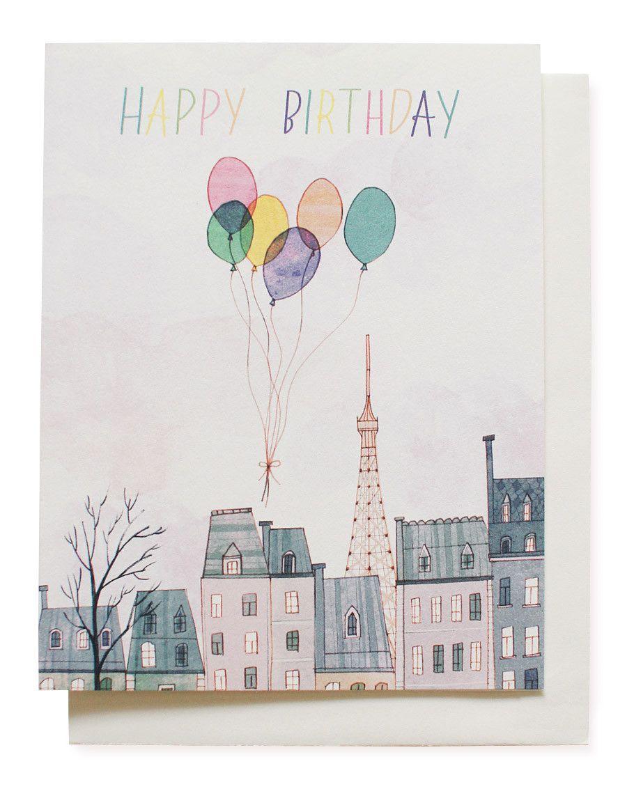 Paris Balloons Birthday Card P R E T T Y P A P E R Pinterest