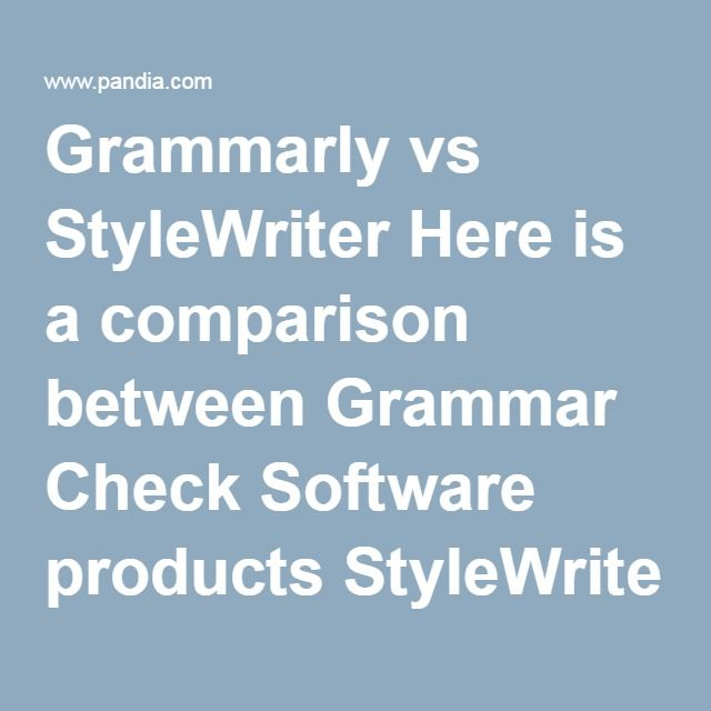 Grammarly Vs Stylewriter Here Is A Comparison Between Grammar