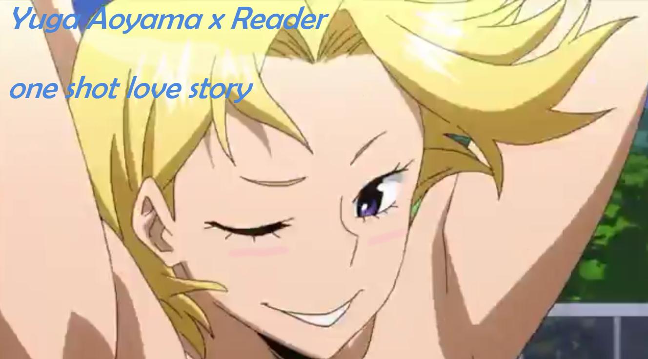 Yuga Aoyama x reader one shot love story - Yuga Aoyama x
