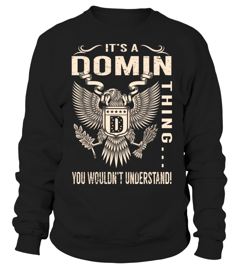 It's a DOMIN Thing, You Wouldn't Understand