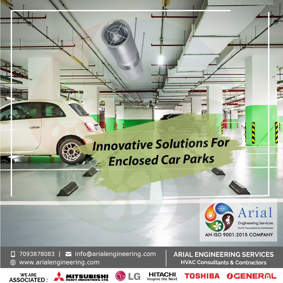 Innovative Solutions For Enclosed Car Parks Arial Engineering