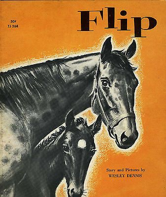 Flip by Wesley Dennis, 1962 First Printing, Scholastic - TJ368, Horse Story, VG