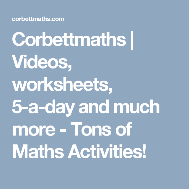 Corbettmaths | Videos, worksheets, 5-a-day and much more - Tons of ...