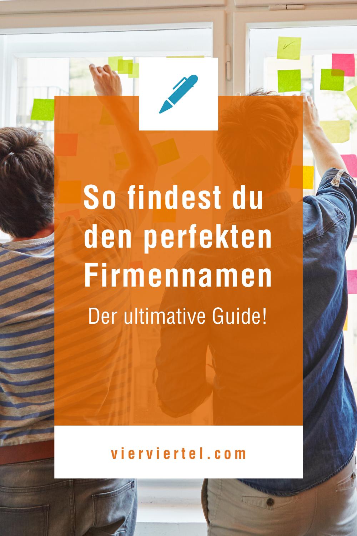 Firmenname finden - der ultimative Guide! in 2020