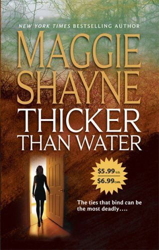 Thicker Than Water Mordecai Young Series Book 1 By Maggie Shayne