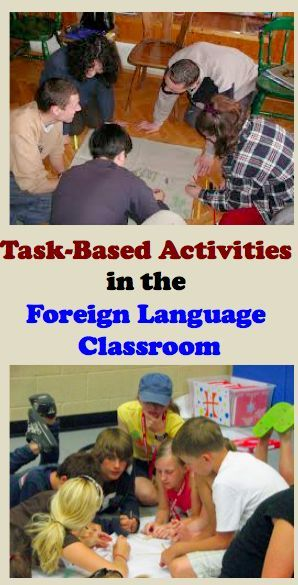 Task Based Activities In The Foreign Language Classroom