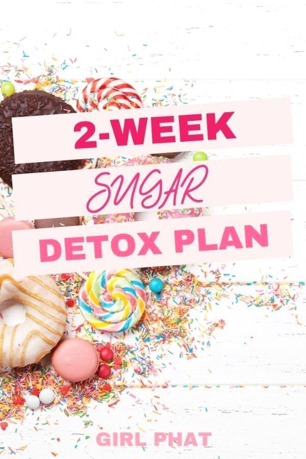 2-Week Sugar Detox Plan #sugardetoxplan Grab this free 2-week sugar detox p