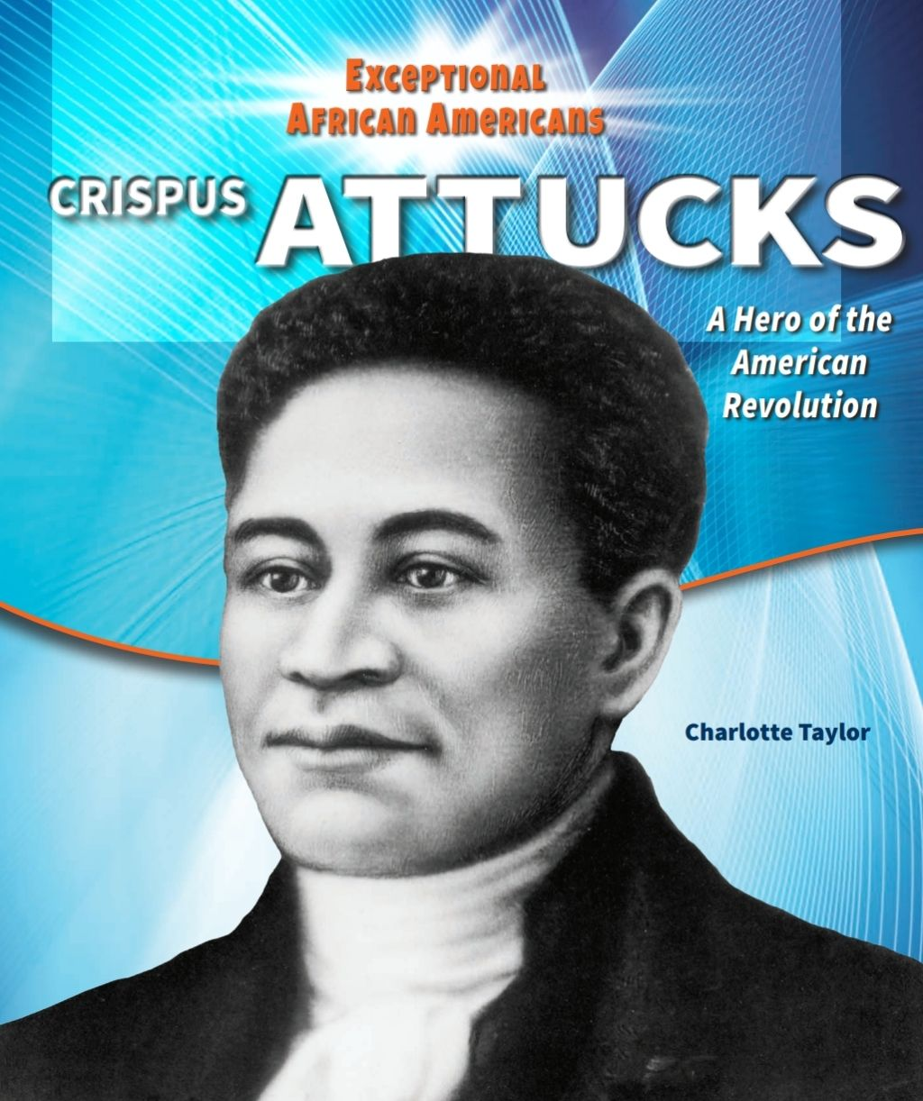 Crispus Attucks Ebook In