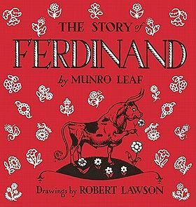 4. El deporte inspiró el libro, la historia de Fernando, por Munro Leaf. Es sobre un toro que no le gusta luchar. Quiere sólo sentarse y oler las flores