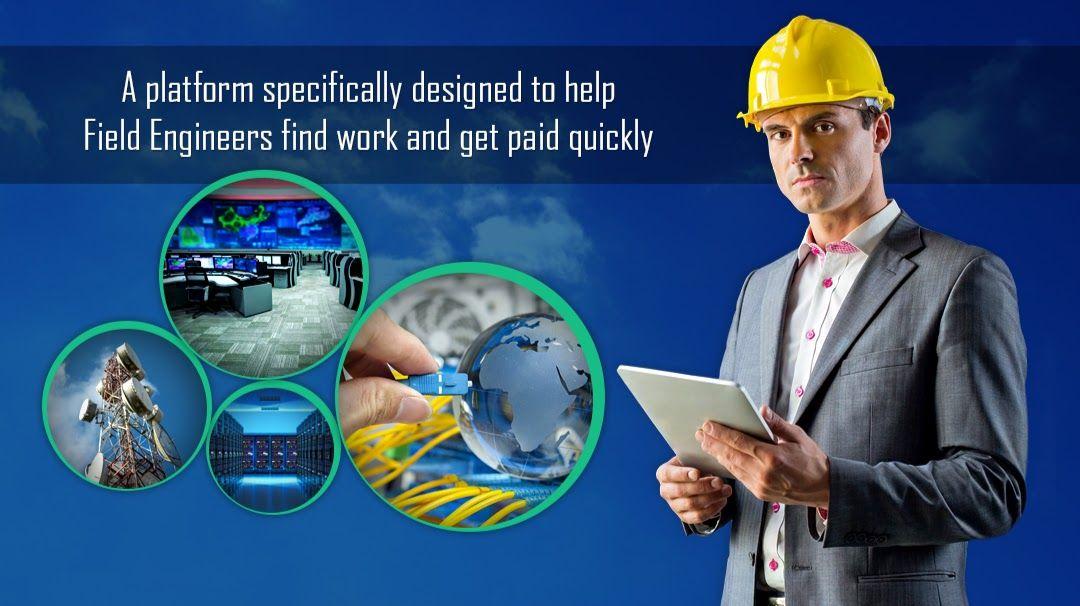 Field Engineer Is A Global Freelancing Platform Where Businesses
