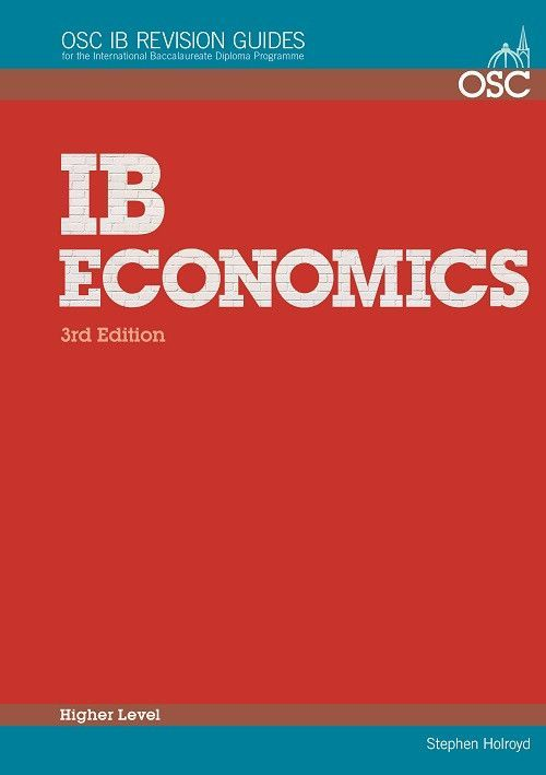 International Baccalaureate Diploma Economics for the IB Diploma Revision Guide: