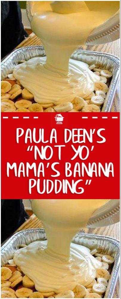 """Photo of Paula Deen's """"Not Yo' Mama's Banana Pudding"""""""
