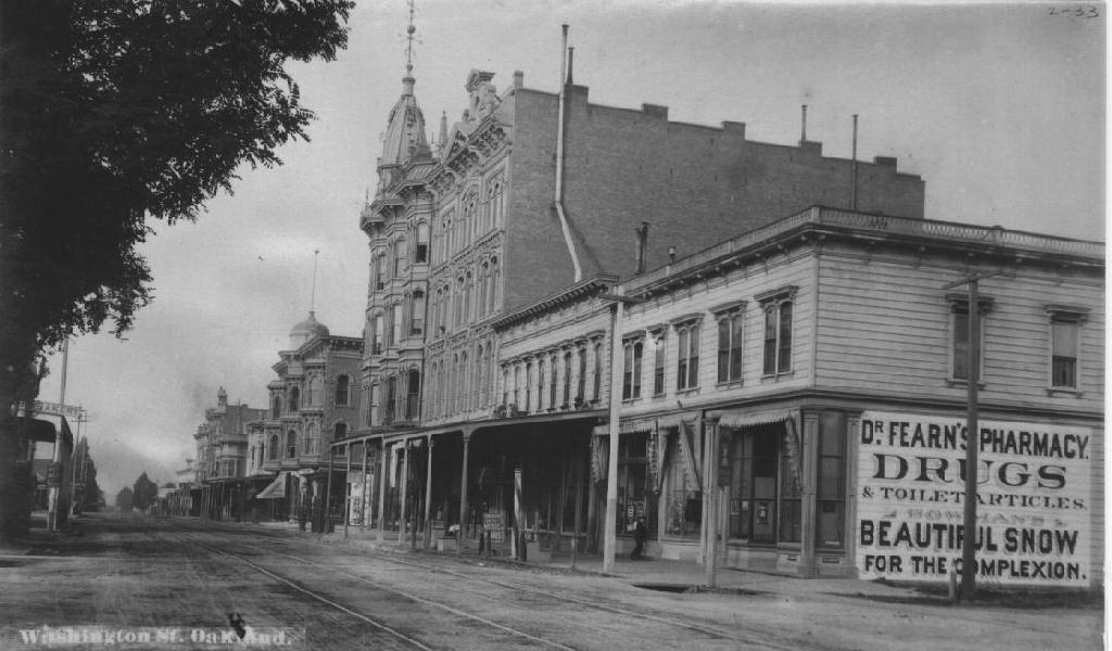 Washington St Oakland Calif Ca 1880 1885 Via Uc Berkeley Bancroft Library Oac Cdl San Francisco Bay Area Alameda County Oakland