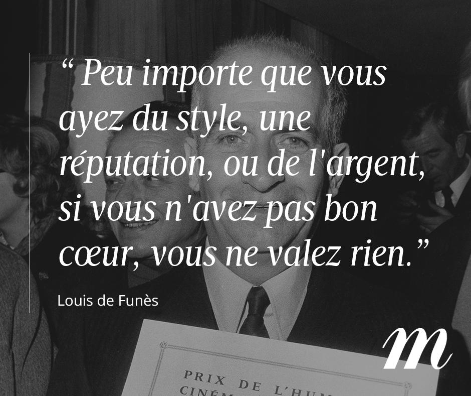 Citation Louis De Funès Générosité Citations Générosité