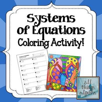 systems of equations coloring activity my tpt store all things algebra systems of. Black Bedroom Furniture Sets. Home Design Ideas