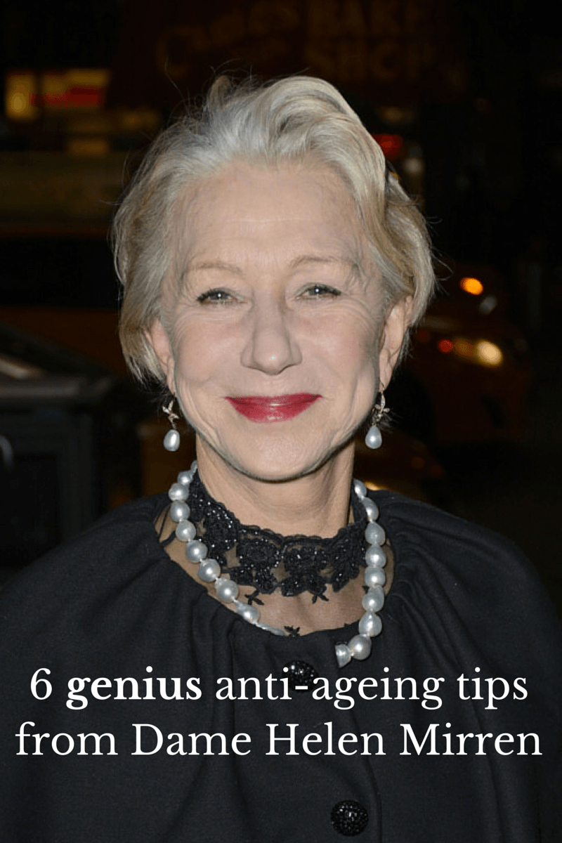 Dame Helen Mirren reveals her 6 must-have anti-ageing tips that she swears by for a youthful appearance! #aginggracefully