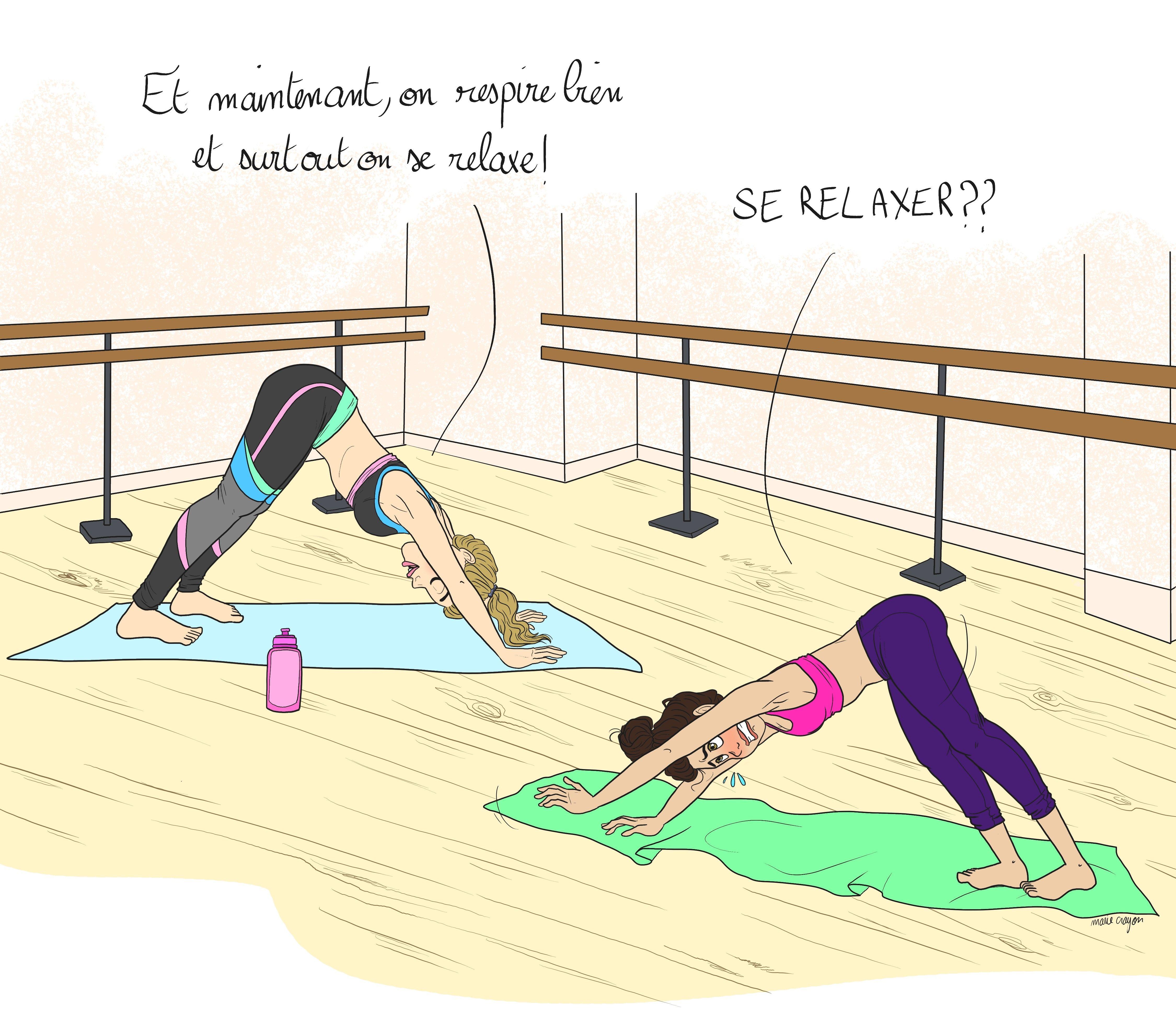 Le Yoga Et Moi Vu Par Marie Crayon Sport Humour Yoga Cours De Yoga