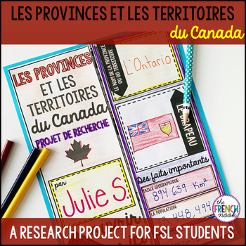 Les Provinces Et Les Territoires Du Canada French Research Project Research Projects Teaching Classroom Management Projects