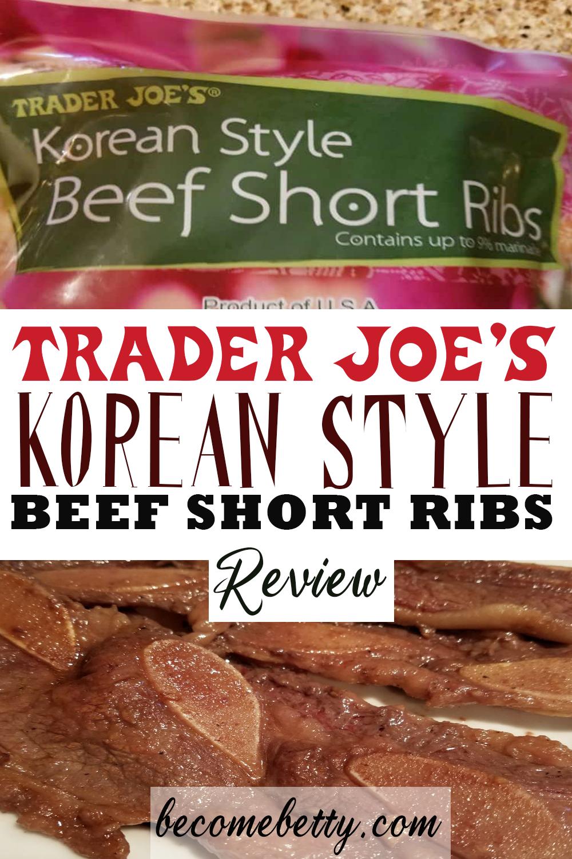 Trader Joe S Korean Style Beef Short Ribs Beef Short Ribs Beef Recipes Easy Beef Ribs Recipe