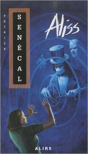 Aliss N 39 Amazon Com Patrick Senecal Books Livres