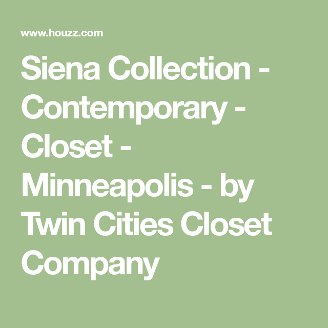 Contemporary · Siena Collection   Contemporary   Closet   Minneapolis   By Twin  Cities Closet Company