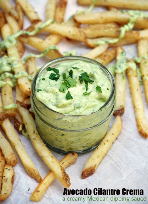 Avocado Cilantro Crema | Recipe | Cilantro, French fries and Dipping ...