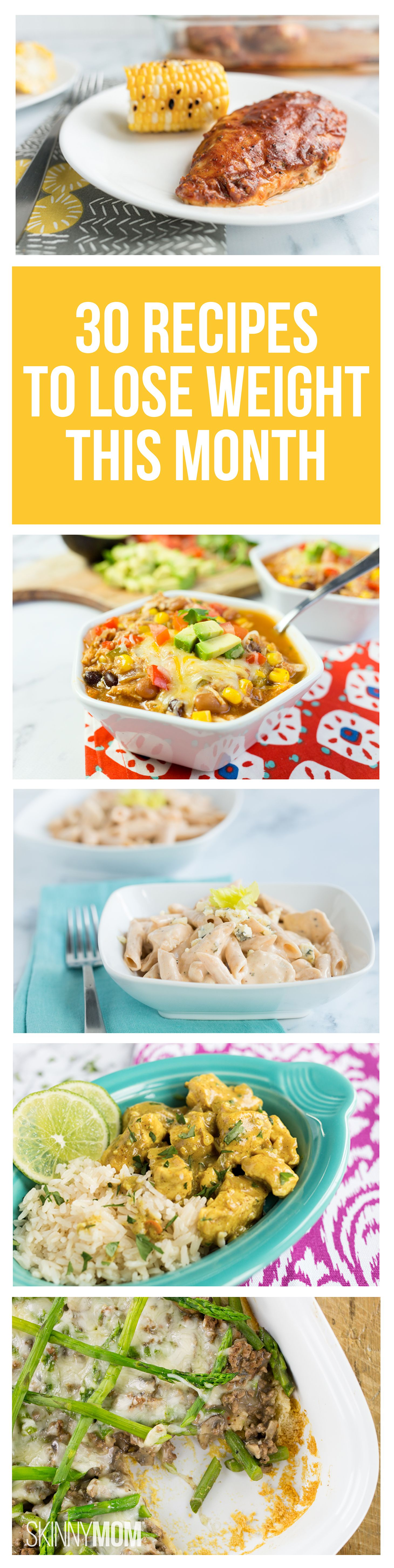 30 easy and delicious recipes that will make it easy to lose weight this month!
