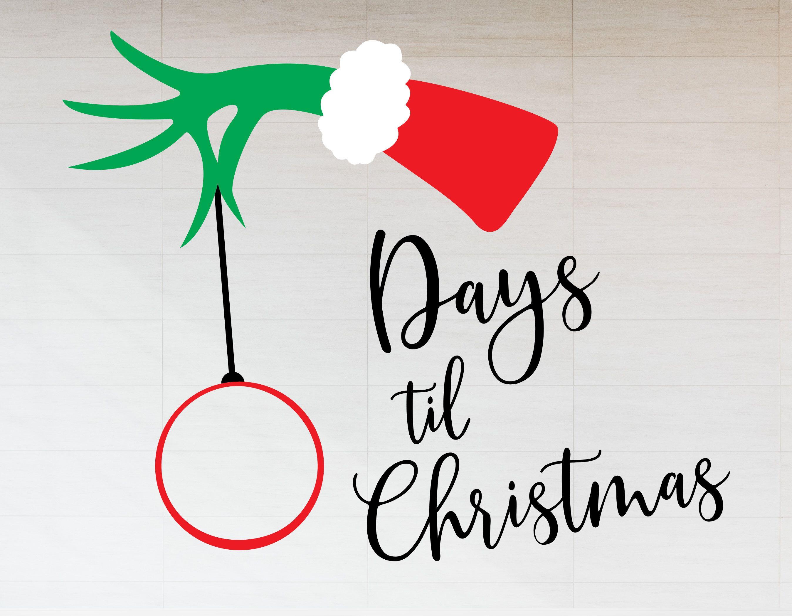 Grinch Days Till Christmas Svg Days Till Christmas Svg The Etsy Days Till Christmas Christmas Svg Poster Stickers