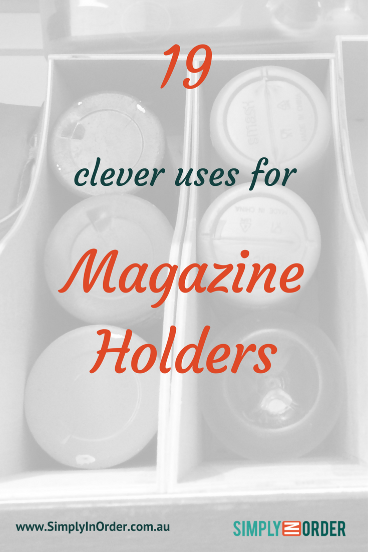 19 Clever Uses for Magazine Holders: clever ways to organize your ...