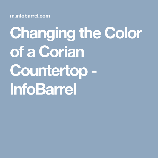 Changing The Color Of A Corian Countertop Infobarrel Corian