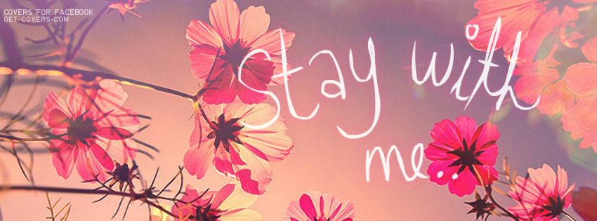 Stay With Me Facebook Covers