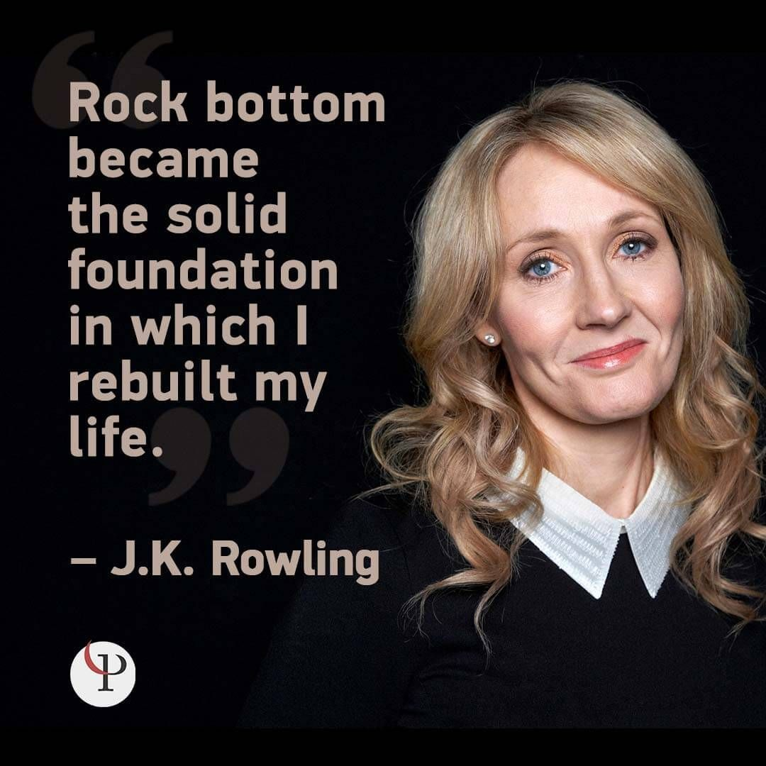 Rock Bottom Became The Solid Foundation In Which I Rebuilt