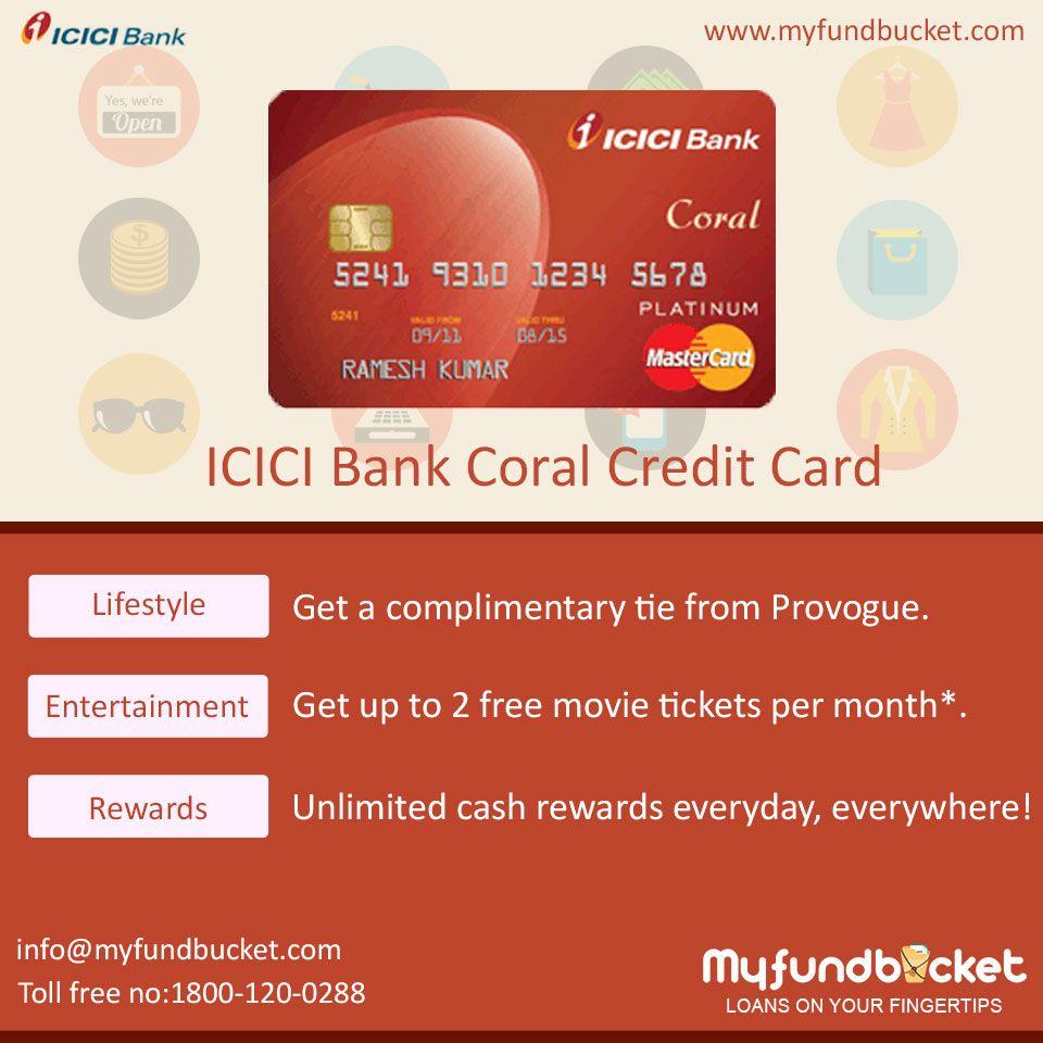 Apply Icici Bank Coral Credit Card Through Myfundbucket Visit Https Www Myfundbucket Com Credit Card Toll Free 1800 120 0288 Credit Card Cards Icici Bank