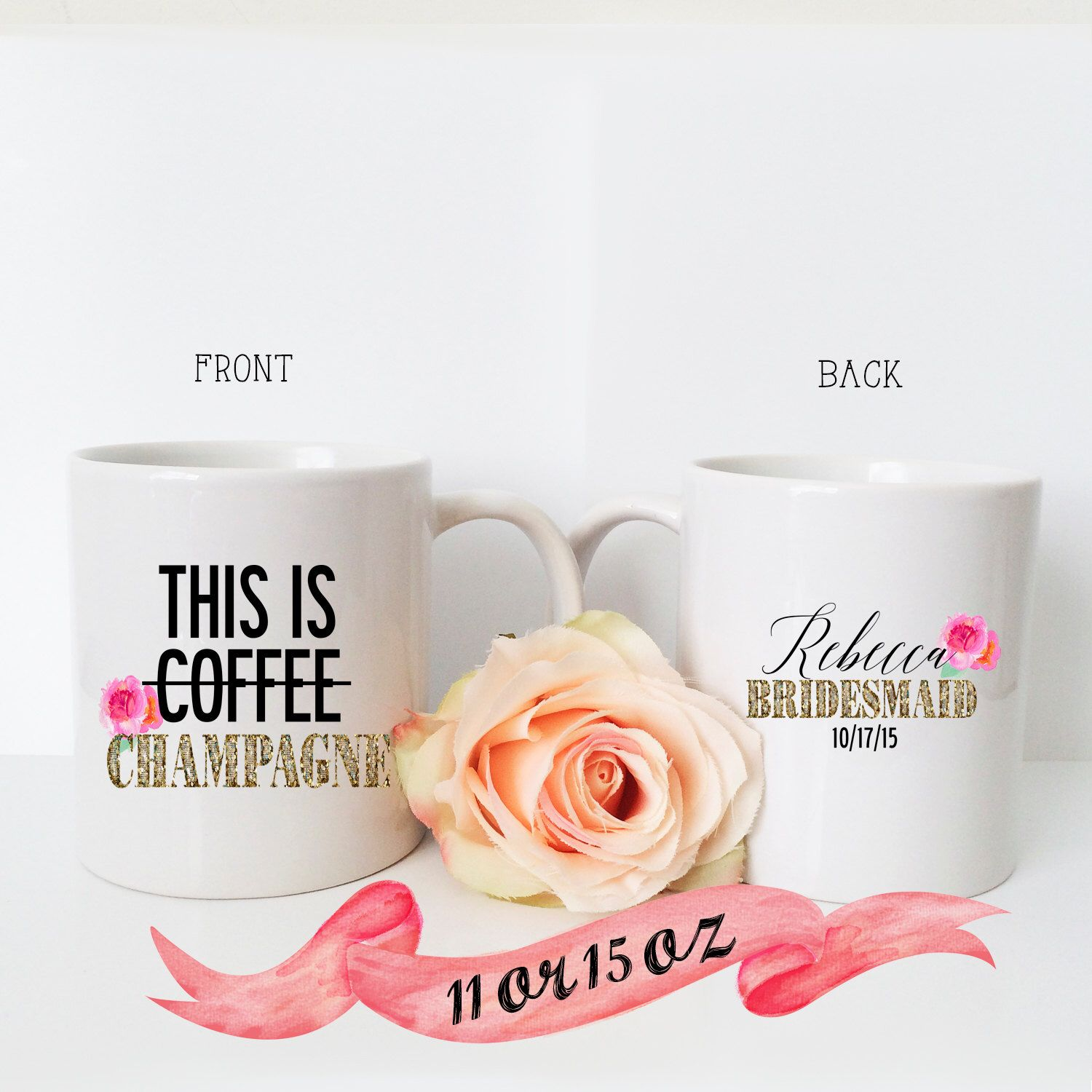 BRIDESMAID MUG Funny This is Champagne Quote for Wedding
