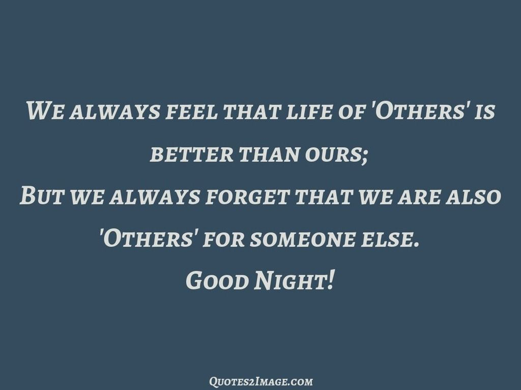 Good Quotes About Life We Always Feel That Life Of  Good Night Quotes  Pinterest