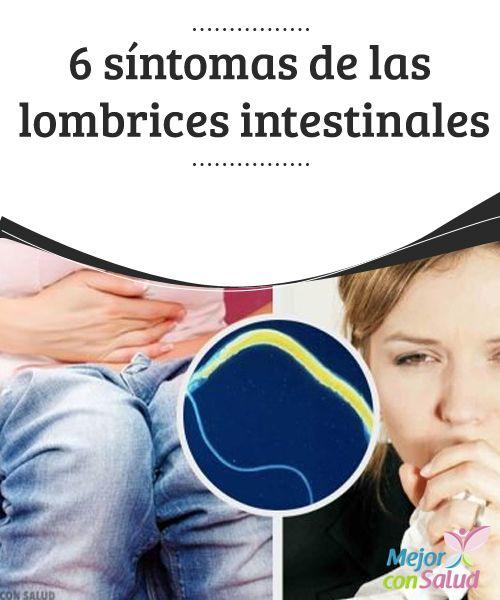síntomas de lombriz intestinal