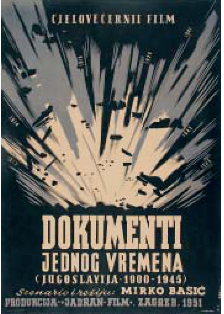 """Series of posters created by Zvonimir Faist for documentary film """"Documents of a time - Yugoslavia 1900–1945 (film director: Mirko Bašić, production: Jadran film Zagreb, 1951). First poster has a """"negative connotation"""" - symbolizes the war and destructive nature of the first half of the 20th century."""