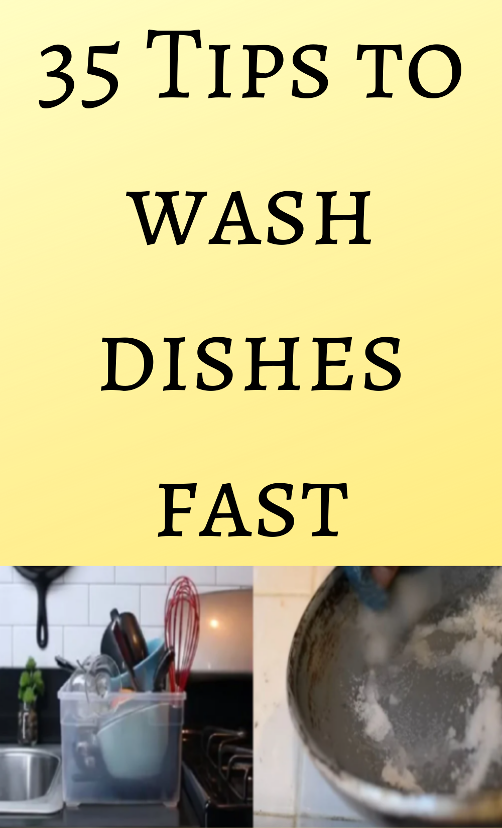 35 Tips to wash dishes fast