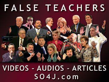 False Teachers  Videos Audios Articles  SO4JTV  SO4J