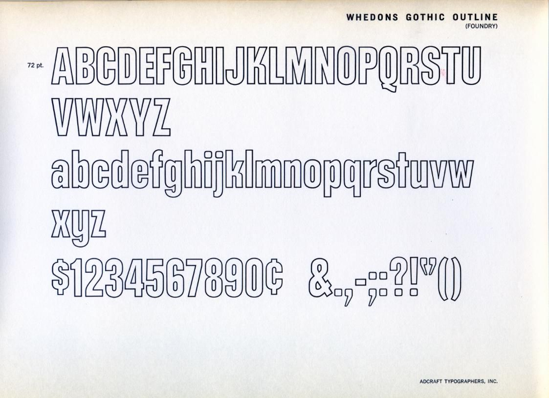 Whedons Gothic Outline was designed in 1965 by Whedon Davis