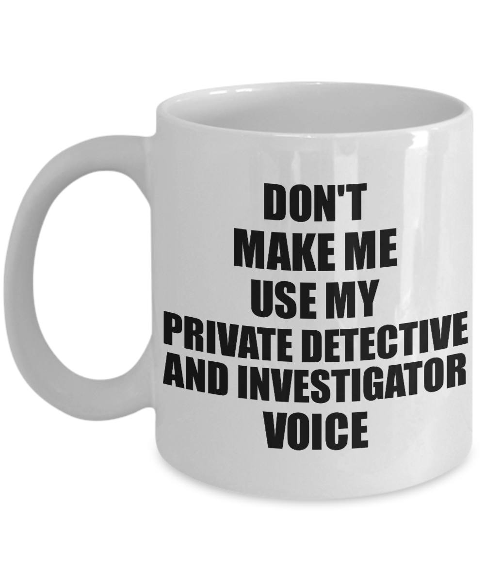 Private Detective And Investigator Mug Coworker Gift Idea Funny Gag For Job Coffee Tea Cup Vo Private Detective And Investigator Mug Coworker Gift Idea Funny Gag For Job...