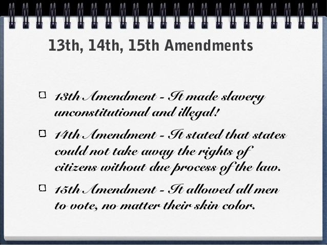 The Union army attempted to enforce the 13th, 14th, and 15th ...