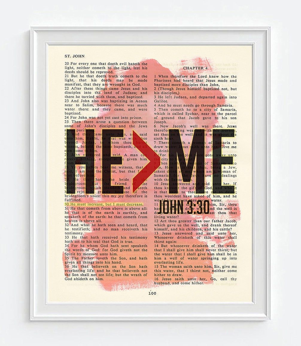 Vintage Bible page verse scripture - He > Me - He must become greater - John 3:30 ART PRINT or CANVAS - Christian gift, All Sizes