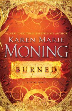 Burned fever 1 karen marie moning cover cravings pinterest burned fever 1 karen marie moning fandeluxe Gallery