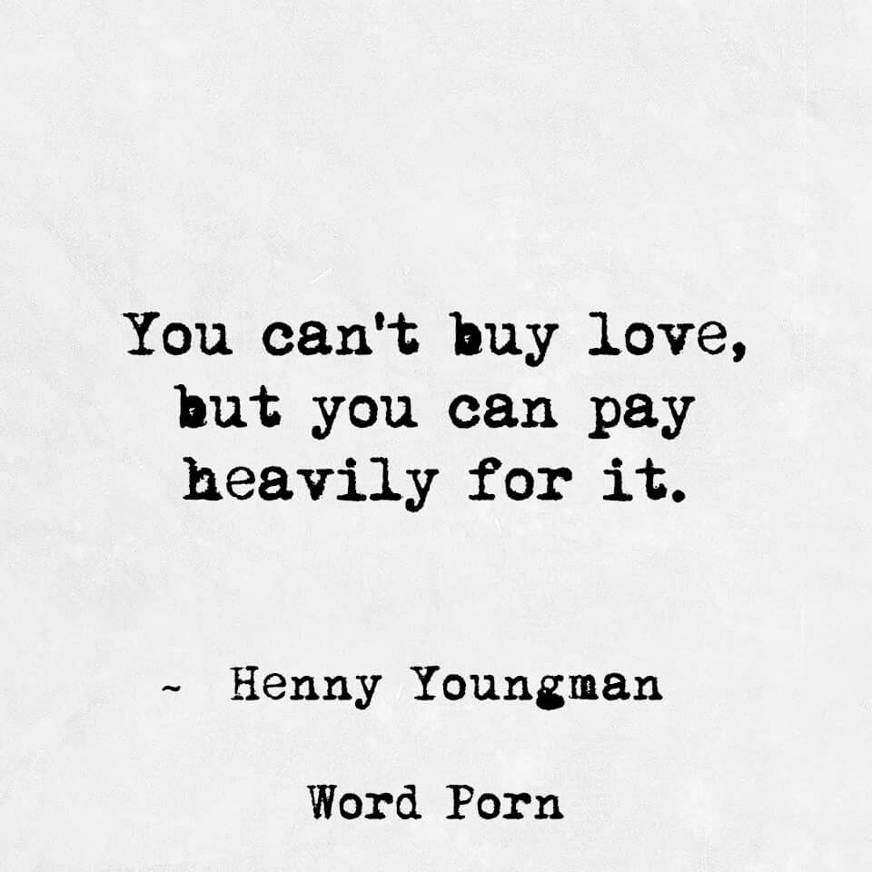 Can t love but you can pay heavily for