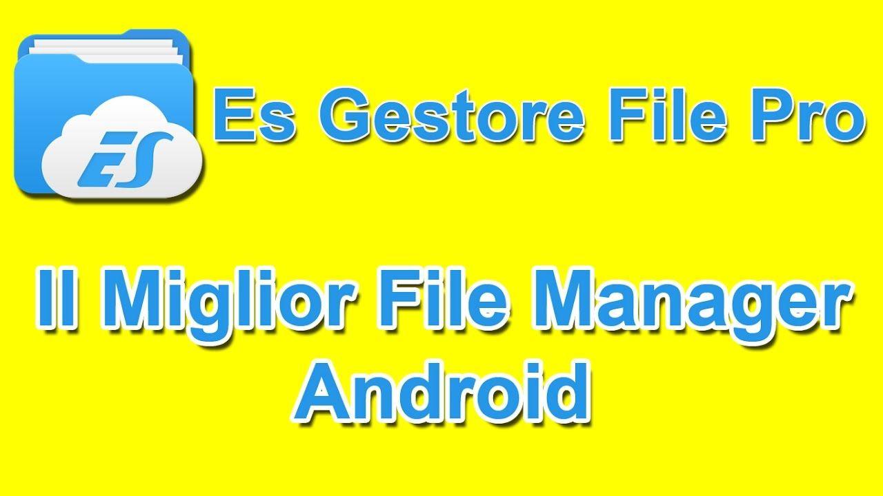 Il miglior file manager android - Es Gestore File Pro Download apk