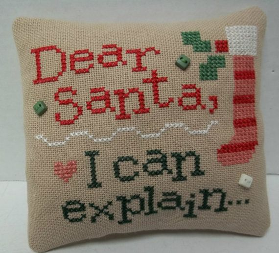 Dear Santa Humorous Cross Stitched Mini Pillow by luvinstitchin4u, $14.95