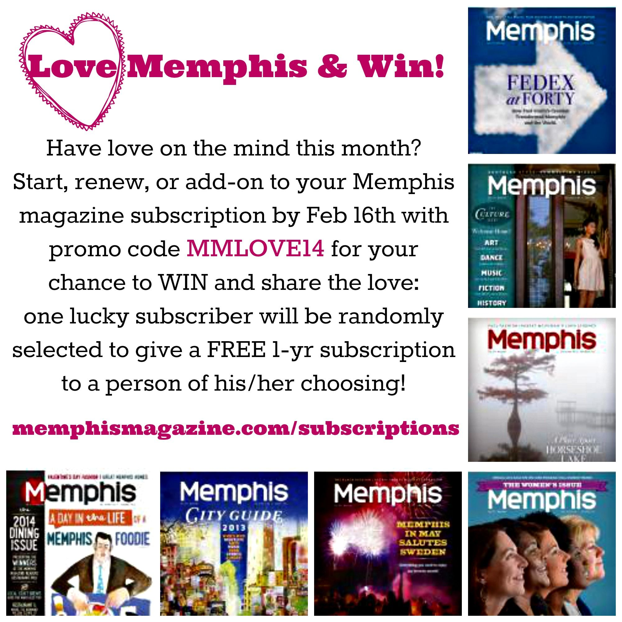 LOVE Memphis for your chance to WIN! Start, renew, or add
