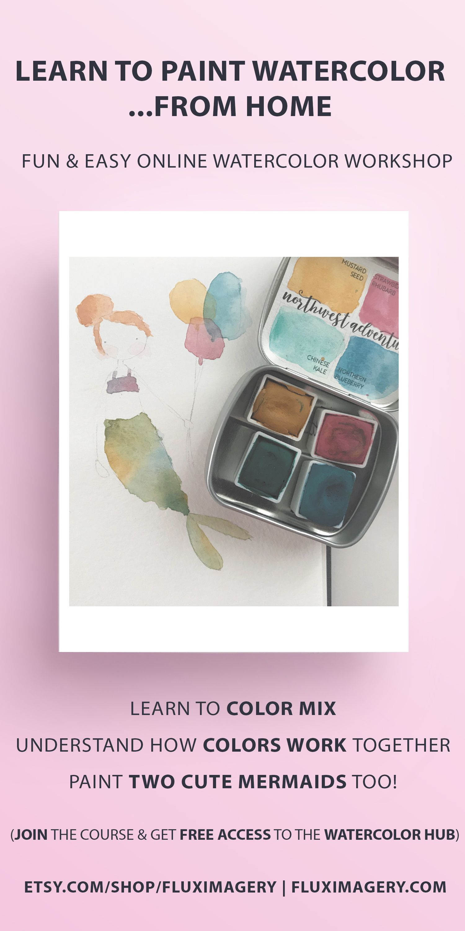 How To Paint Watercolors Online Course Watercolor Workshop Color