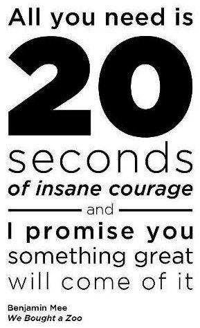 Courage quote via www.MarcandAngel.com